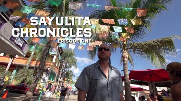 Sayulita Chronicles - Episode 1