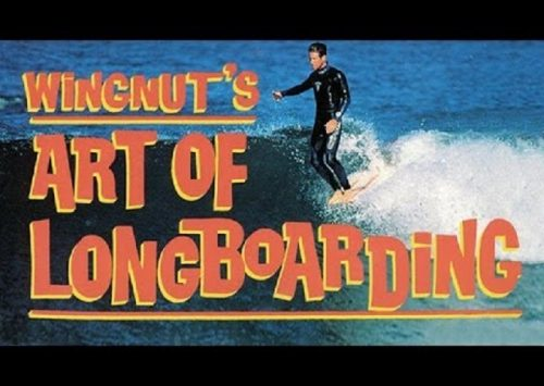WINGNUT´S ART OF LONGBOARDING