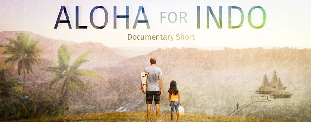Aloha for Indo Documental