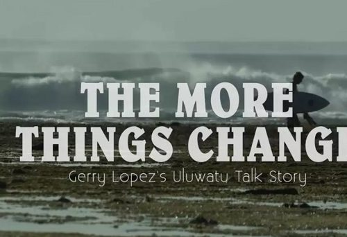 MORE THINGS CHANGE con GERRY LÓPEZ