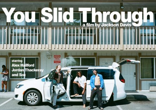 YOU SLID THROUGH POR JACKSON DAVIS
