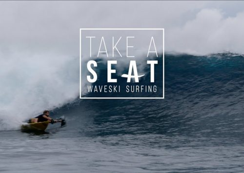TAKE A SEAT – Waveski surfing movie