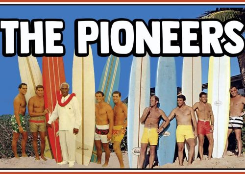 «THE PIONEERS» BIG WAVE DE LOS 60